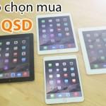 5-ly-do-chon-mua-ipad-qua-su-dung-tai-didongthongminh-anh_tieu-de